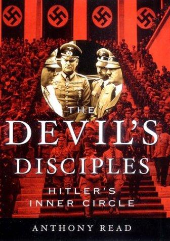 The Devil's Disciples: Hitler's Inner Circle