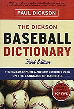 The Dickson Baseball Dictionary 9780393340082
