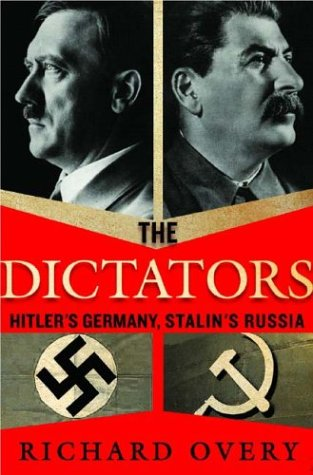 The Dictators: Hitler's Germany and Stalin's Russia 9780393020304