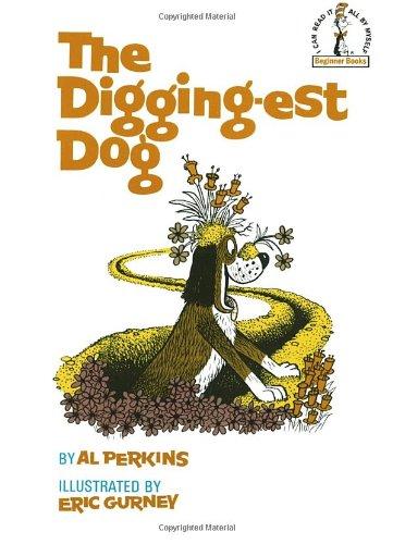 The Digging-Est Dog 9780394800479
