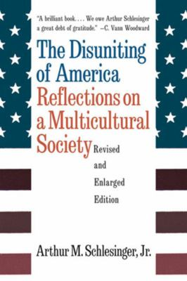 The Disuniting of America: Reflections on a Multicultural Society 9780393318548