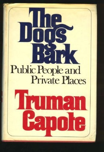 Dogs Bark : Public People and Private Places