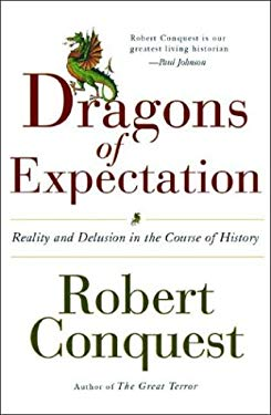 The Dragons of Expectation: Reality and Delusion in the Course of History 9780393059335