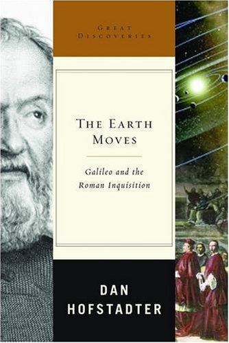 The Earth Moves: Galileo and the Roman Inquisition 9780393066500