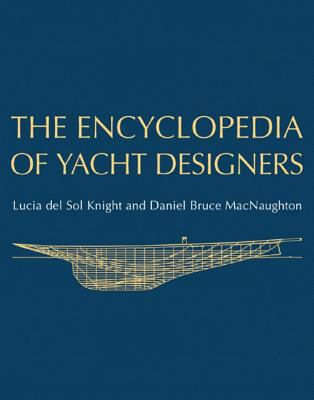The Encyclopedia of Yacht Designers 9780393048766