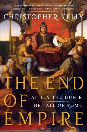 The End of Empire: Attila the Hun and the Fall of Rome 9780393338492