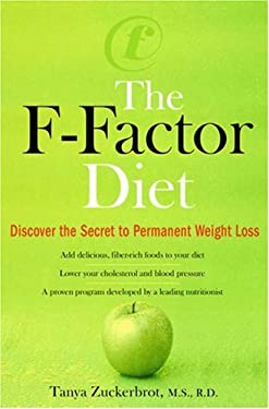 The F-Factor Diet: Discover the Secret to Permanent Weight Loss 9780399154126