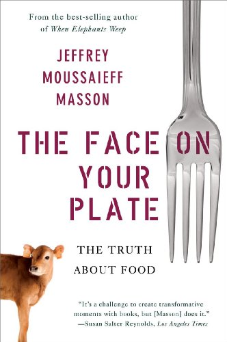 The Face on Your Plate: The Truth about Food 9780393338157
