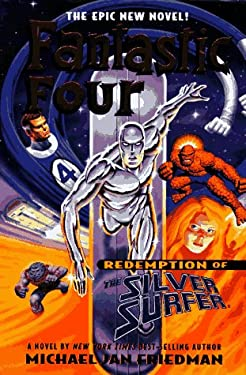 The Fantastic Four: Redemption of the Silver Surfer 9780399142697