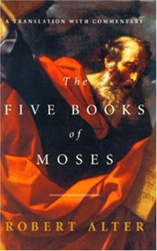 The Five Books of Moses: A Translation with Commentary 9780393019551