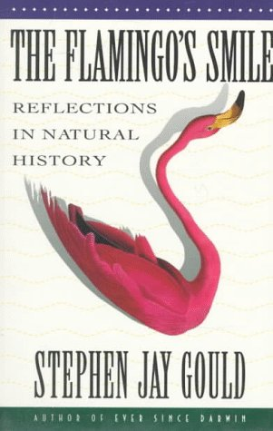 The Flamingo's Smile: Reflections in Natural History 9780393303759