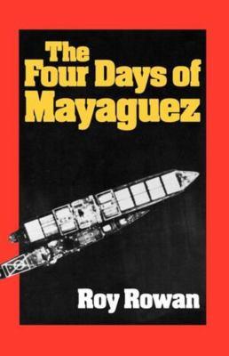 The Four Days of Mayaguez 9780393332445