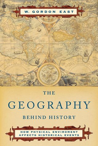 The Geography Behind History 9780393004199