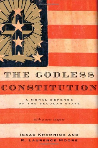 The Godless Constitution: A Moral Defense of the Secular State 9780393328370