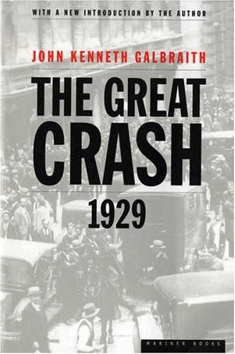 The Great Crash: 1929 9780395859995