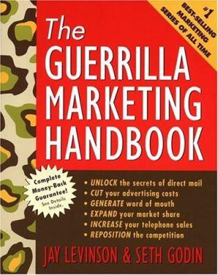 Guerrilla Marketing Handbook