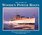 The Guide to Wooden Power Boats