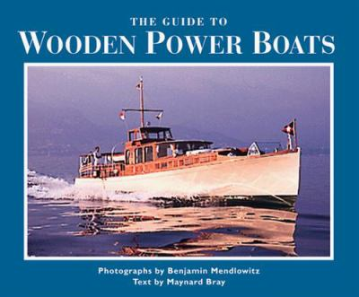 The Guide to Wooden Power Boats 9780393046601