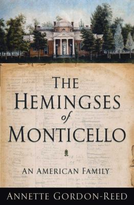 The Hemingses of Monticello: An American Family 9780393064773