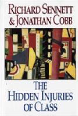 The Hidden Injuries of Class 9780393310856