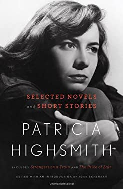 Patricia Highsmith: Selected Novels and Short Stories 9780393080131