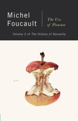 The History of Sexuality, Vol. 2: The Use of Pleasure 9780394751221