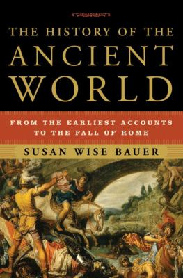 The History of the Ancient World: From the Earliest Accounts to the Fall of Rome 9780393059748