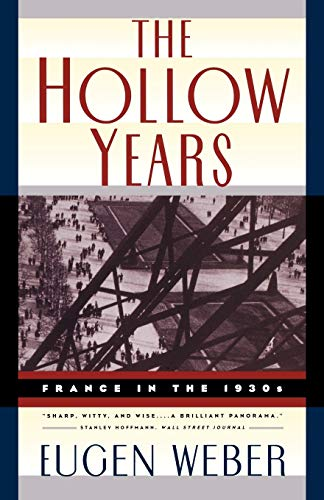 The Hollow Years: France in the 1930s 9780393314793
