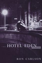 The Hotel Eden, and Other Stories 1195053