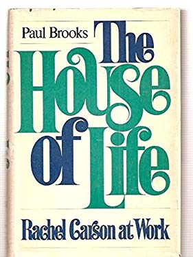 House of Life : Rachel Carson at Work