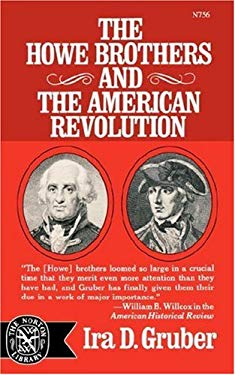 The Howe Brothers and the American Revolution 9780393007565