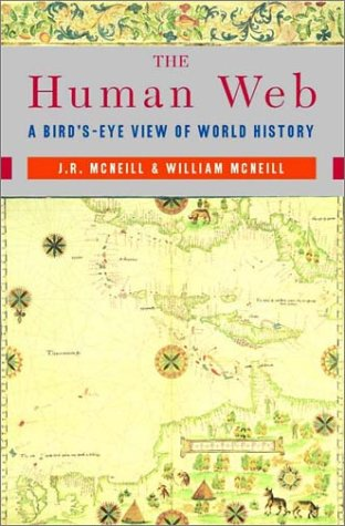 The Human Web: A Bird's-Eye View of World History 9780393051797