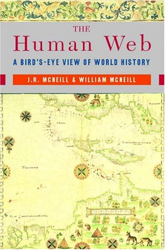 The Human Web: A Bird's-Eye View of World History 9780393925685