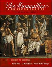 The Humanities in the Western Tradition Volume I: Ideas and Aesthetics