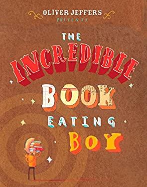 The Incredible Book Eating Boy 9780399247491