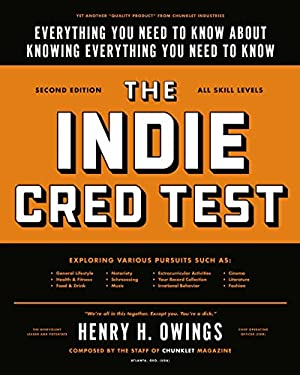 The Indie Cred Test: Everything You Need to Know about Knowing Everything You Need to Know 9780399159800