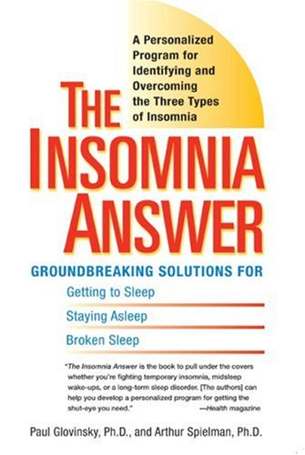 The Insomnia Answer: A Personalized Program for Identifying and Overcoming the Three Types of Insomnia 9780399532979