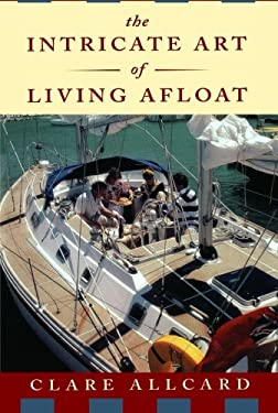 The Intricate Art of Living Afloat 9780393315967