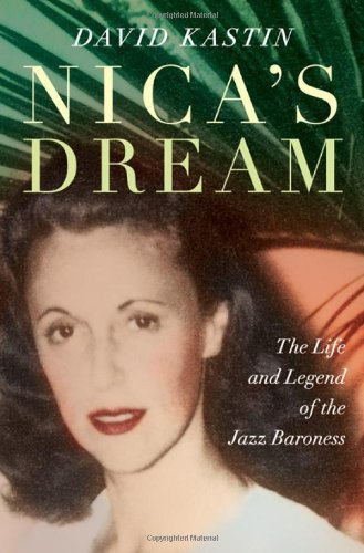 Nica's Dream: The Life and Legend of the Jazz Baroness 9780393069402