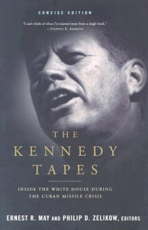 The Kennedy Tapes: Inside the White House During the Cuban Missile Crisis 9780393322590