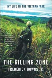 The Killing Zone: My Life in the Vietnam War 1199235
