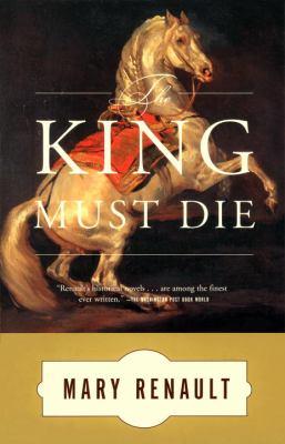 The King Must Die 9780394751047