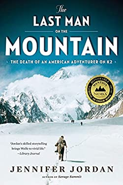The Last Man on the Mountain: The Death of an American Adventurer on K2 9780393339970