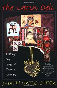 The Latin Deli: Telling the Lives of Barrio Women 9780393313130