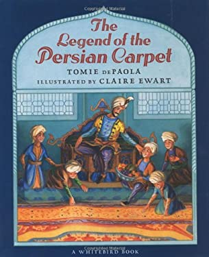 The Legend of the Persian Carpet 9780399224157