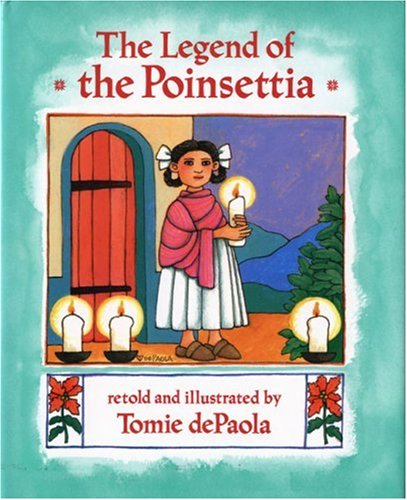 The Legend of the Poinsettia 9780399216923