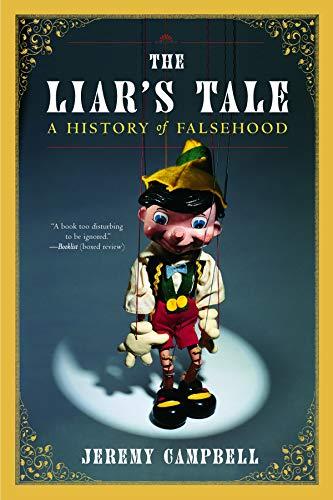 The Liar's Tale: A History of Falsehood 9780393323610