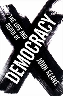 The Life and Death of Democracy 9780393058352