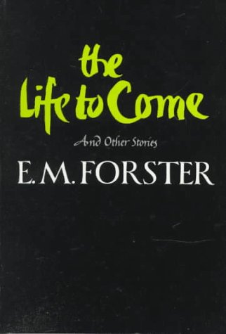 The Life to Come: And Other Stories 9780393304428