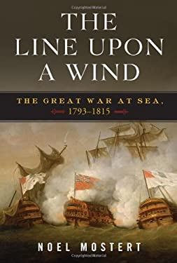 The Line Upon a Wind: The Great War at Sea, 1793-1815